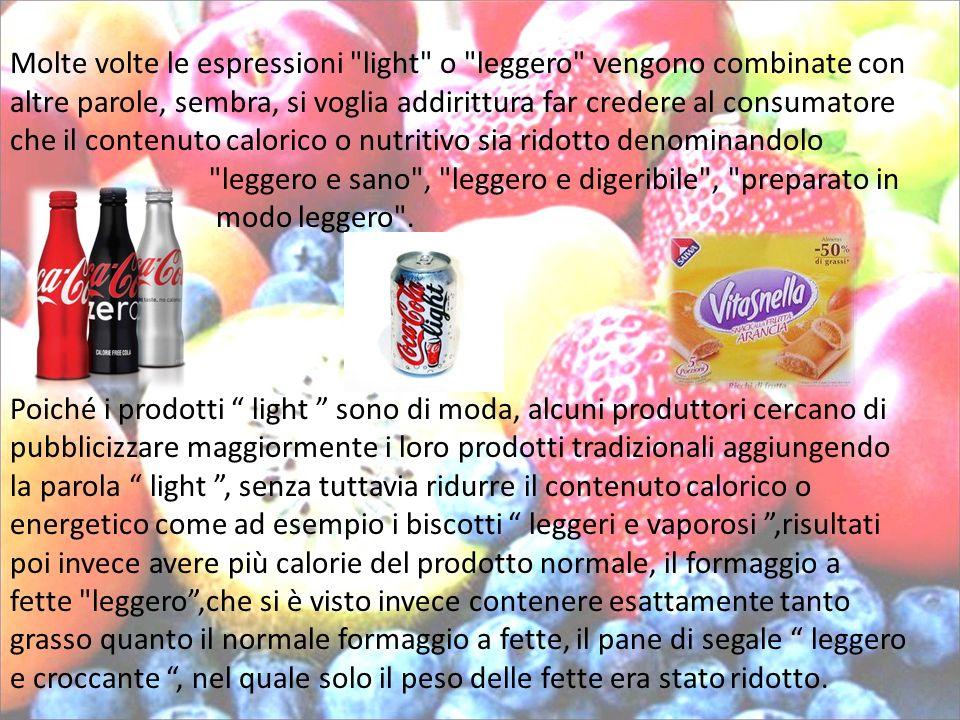 Analisi degli aspetti negativi: La riduzione di calorie nei prodotti light può avvenire riducendo il contenuto di zucchero, esso infatti viene sostituito da dolcificanti privi quasi completamente di valore calorico.