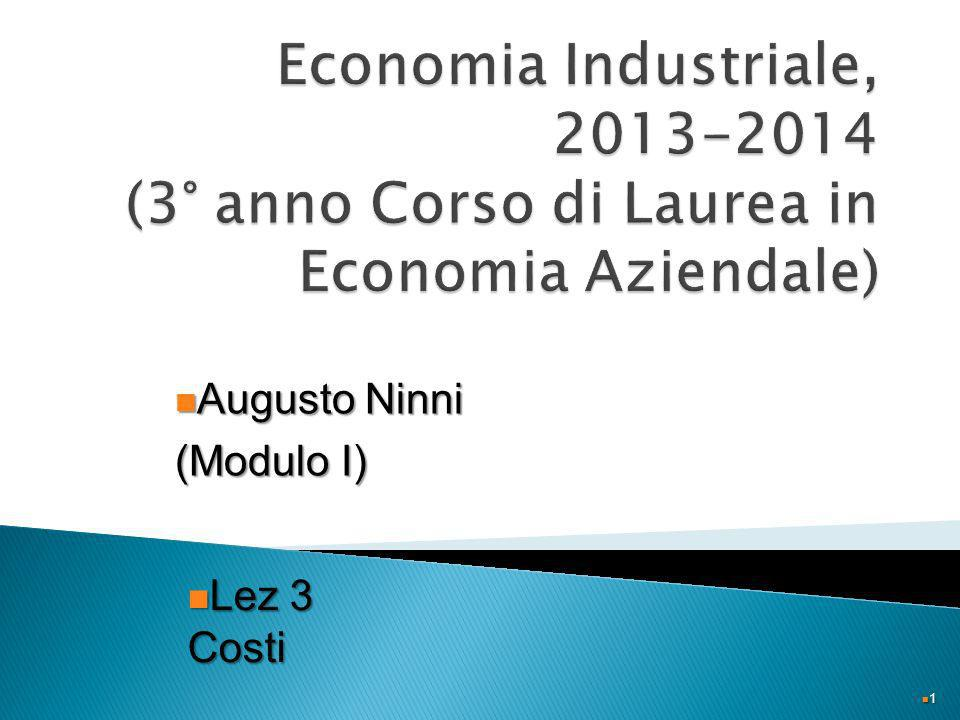 1 Augusto Ninni Augusto Ninni (Modulo I) Lez 3 Costi Lez 3 Costi