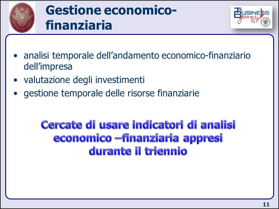 Gestione economico- finanziaria analisi temporale dellandamento economico-finanziario dellimpresa valutazione degli investimenti gestione temporale de