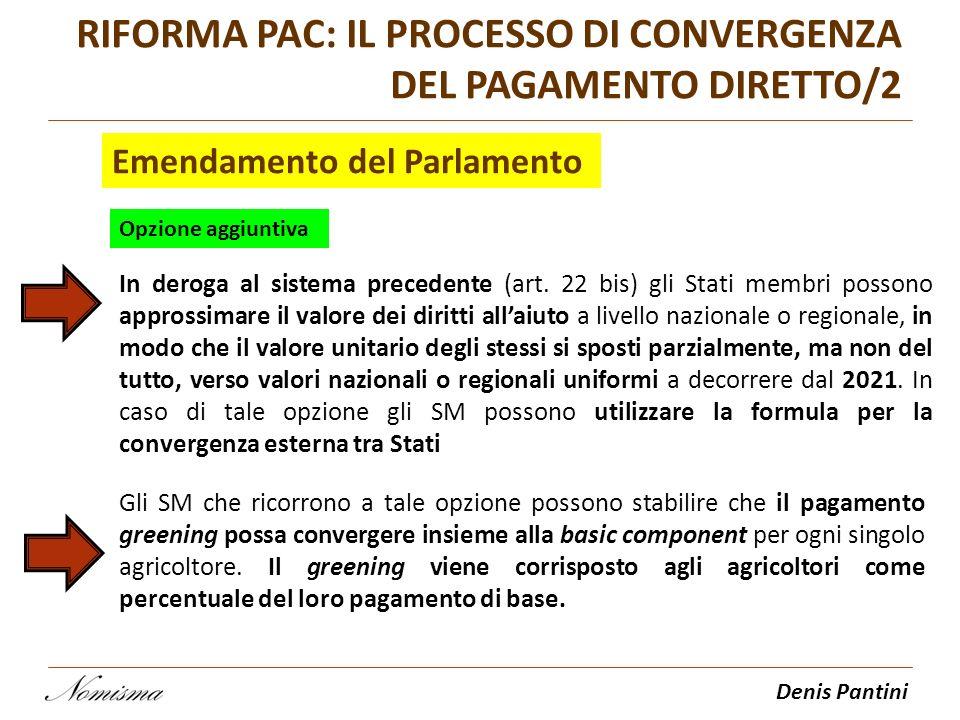 Denis Pantini In deroga al sistema precedente (art. 22 bis) gli Stati membri possono approssimare il valore dei diritti allaiuto a livello nazionale o