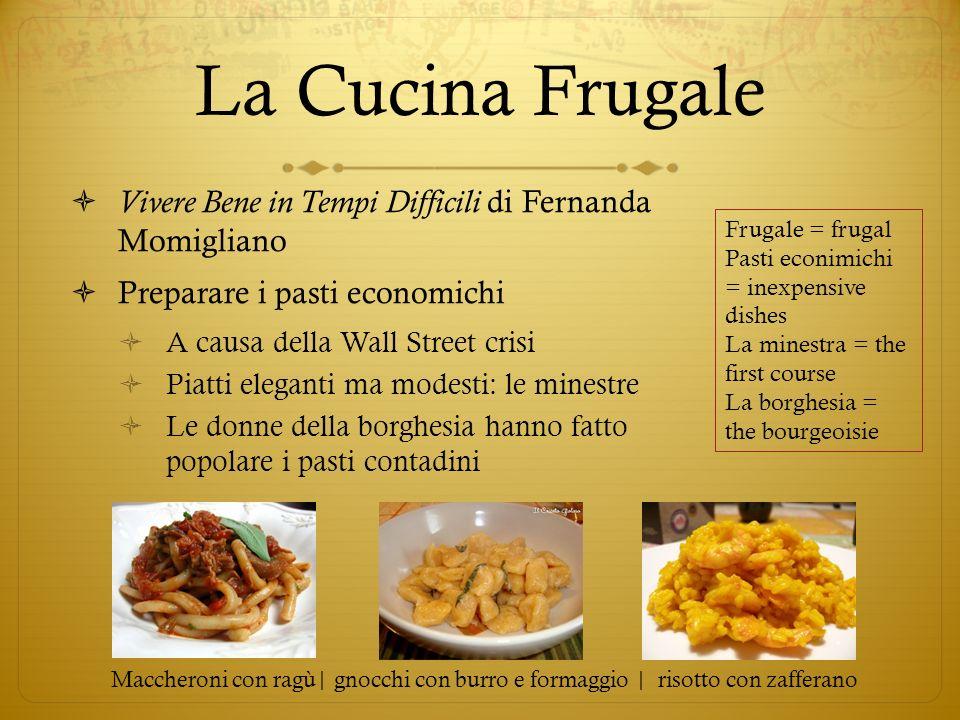 La Cucina Frugale Vivere Bene in Tempi Difficili di Fernanda Momigliano Preparare i pasti economichi A causa della Wall Street crisi Piatti eleganti m