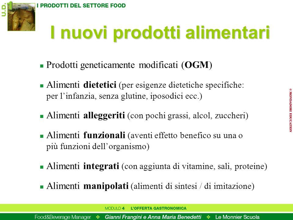 I nuovi prodotti alimentari n Prodotti geneticamente modificati (OGM) n Alimenti dietetici (per esigenze dietetiche specifiche: per linfanzia, senza g