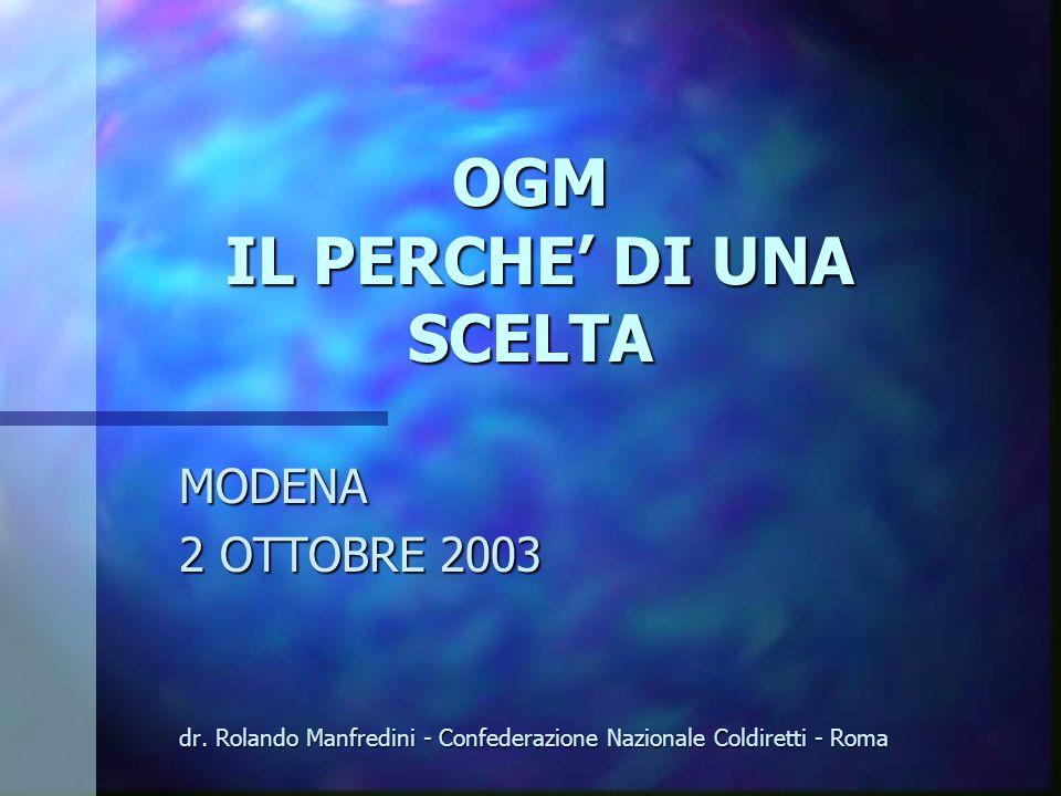 OGM IL PERCHE DI UNA SCELTA MODENA 2 OTTOBRE 2003 dr.