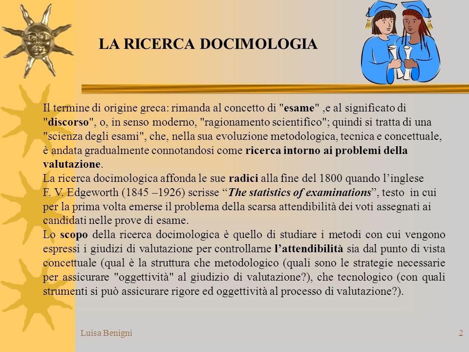 Luisa Benigni2 Il termine di origine greca: rimanda al concetto di