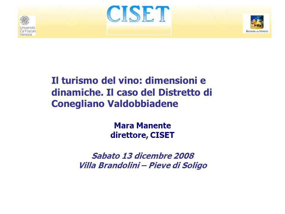Il turismo del vino: dimensioni e dinamiche. Il caso del Distretto di Conegliano Valdobbiadene Mara Manente direttore, CISET Sabato 13 dicembre 2008 V