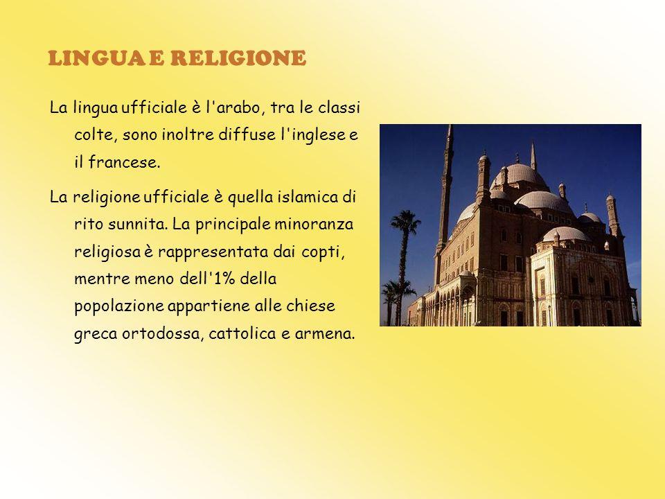 LINGUA E RELIGIONE La lingua ufficiale è l'arabo, tra le classi colte, sono inoltre diffuse l'inglese e il francese. La religione ufficiale è quella i