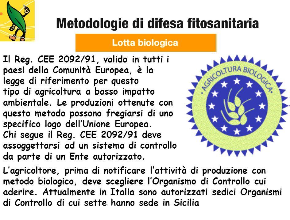 Il Reg. CEE 2092/91, valido in tutti i paesi della Comunità Europea, è la legge di riferimento per questo tipo di agricoltura a basso impatto ambienta