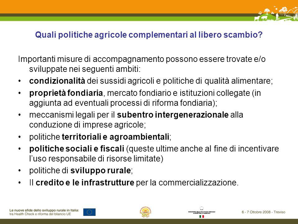 Quali politiche agricole complementari al libero scambio.