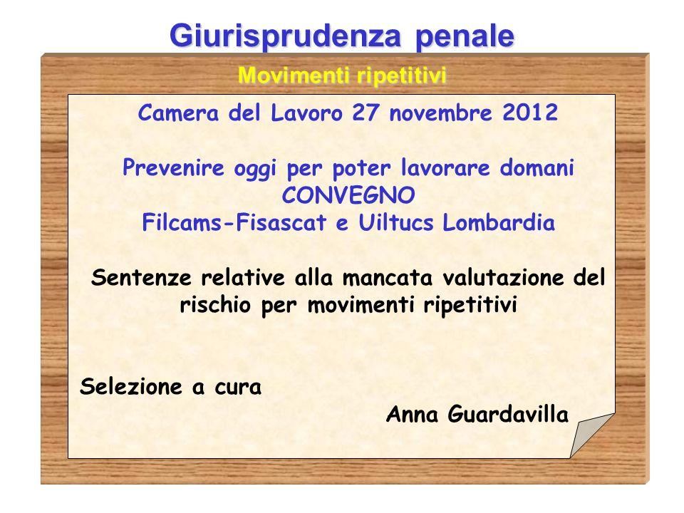 Giurisprudenza Il valore delle linee guida Tribunale di Asti, sentenza 22 ottobre 2010 Le linee guida costituiscono, al contempo, fonte dellobbligo di adeguamento e metro della diligenza richiesta a chi opera in un determinato settore.