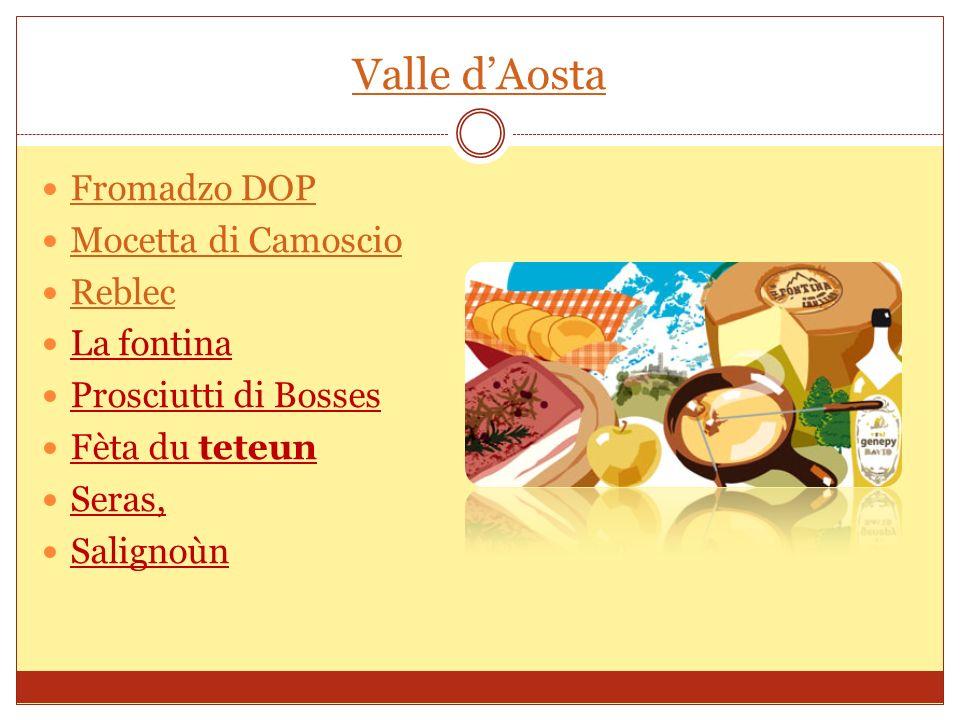Piemonte Salam dla Duja Caprino Ossolano Söra Castelmagno Bagna caôda