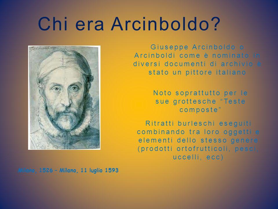 Milano, 1526 – Milano, 11 luglio 1593 Giuseppe Arcinboldo o Arcinboldi come è nominato in diversi documenti di archivio è stato un pittore italiano No