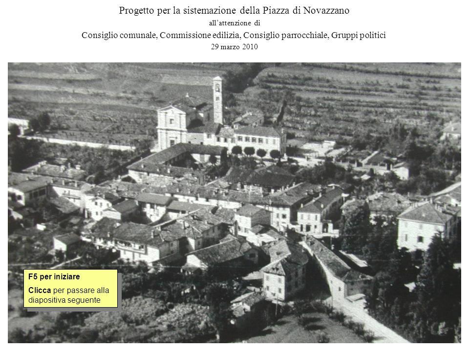 Progetto per la sistemazione della Piazza di Novazzano allattenzione di Consiglio comunale, Commissione edilizia, Consiglio parrocchiale, Gruppi polit