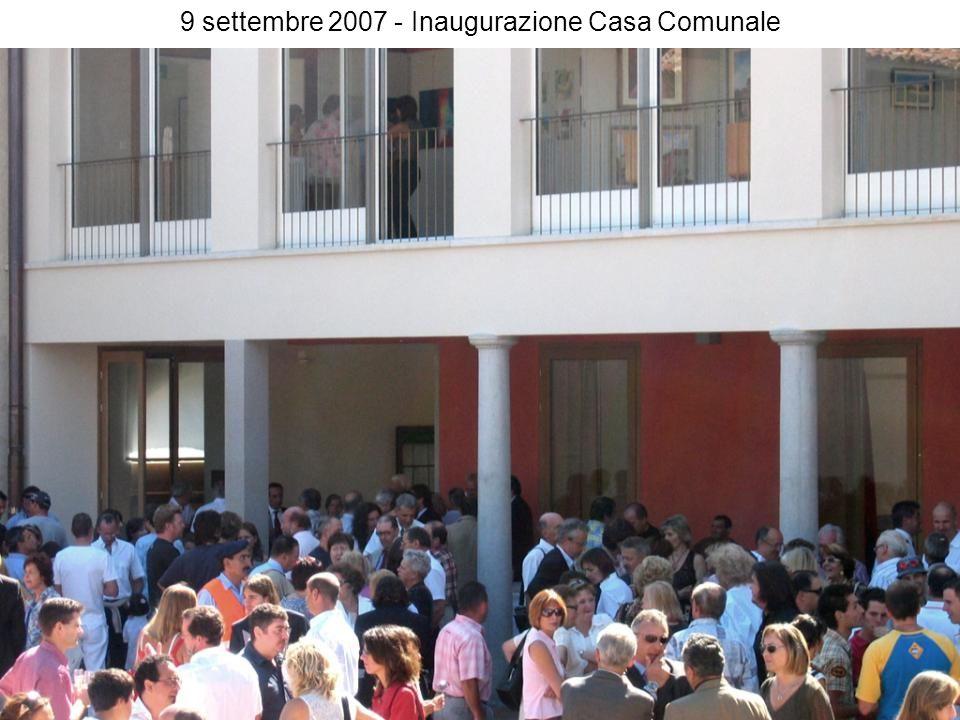 9 settembre 2007 - Inaugurazione Casa Comunale