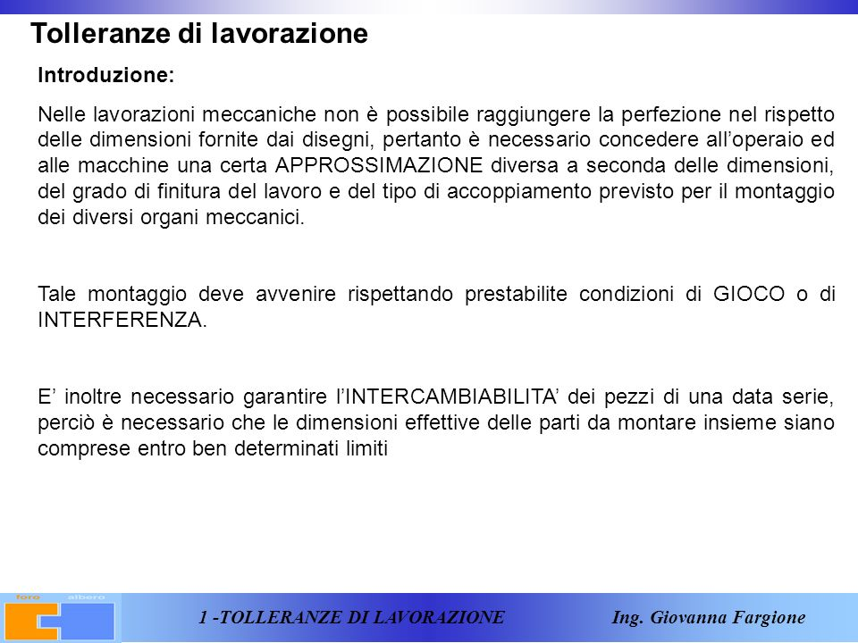 1 -TOLLERANZE DI LAVORAZIONE Ing.