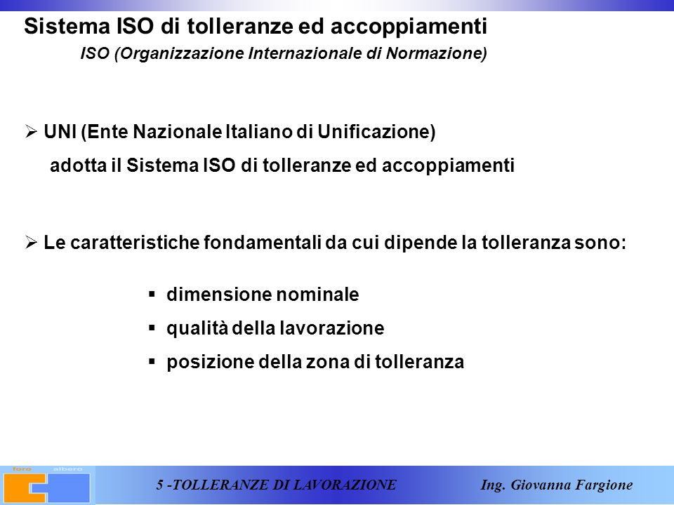 6 -TOLLERANZE DI LAVORAZIONE Ing.