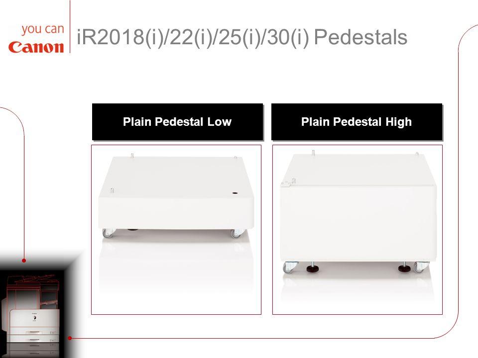 iR2018(i)/22(i)/25(i)/30(i) Pedestals Plain Pedestal Low Plain Pedestal High