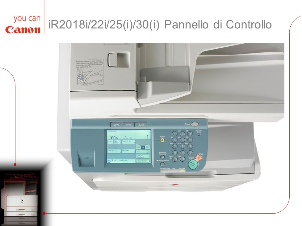 iR20xx – Software eMaintenance Supportato Uniflow Supportato Intefaccia utente remota (RUI) iWMC Software