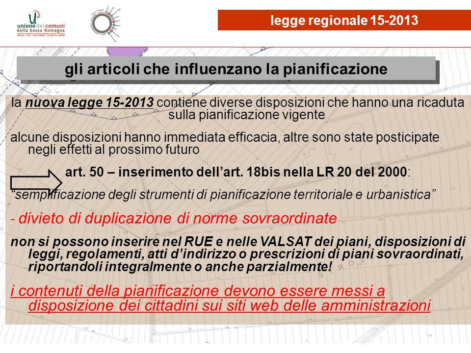 le osservazioni, quante? la nuova legge 15-2013 contiene diverse disposizioni che hanno una ricaduta sulla pianificazione vigente alcune disposizioni