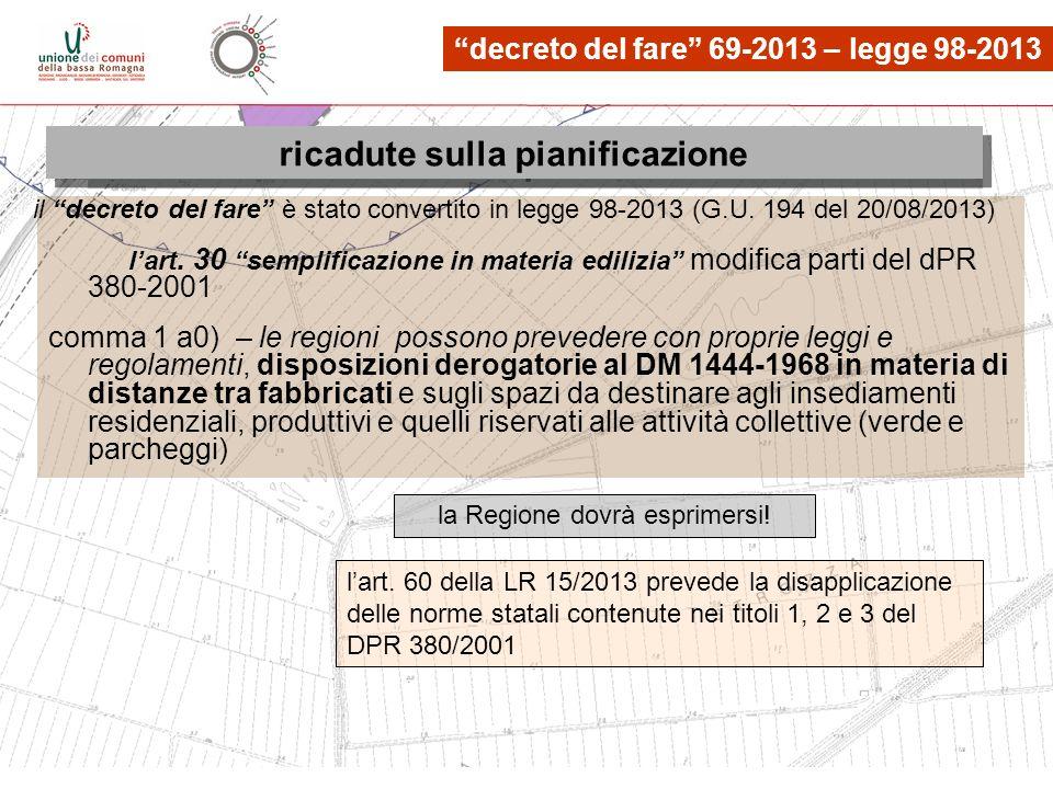 le osservazioni, quante? lart. 30 semplificazione in materia edilizia modifica parti del dPR 380-2001 comma 1 a0) – le regioni possono prevedere con p
