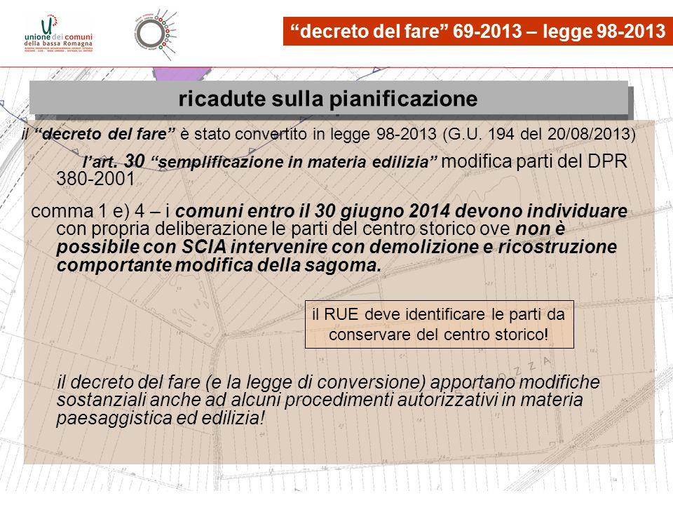 le osservazioni, quante? lart. 30 semplificazione in materia edilizia modifica parti del DPR 380-2001 comma 1 e) 4 – i comuni entro il 30 giugno 2014
