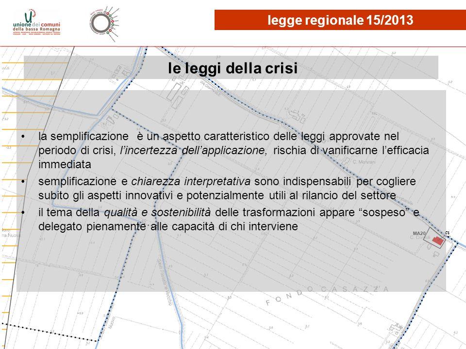 le leggi della crisi la semplificazione è un aspetto caratteristico delle leggi approvate nel periodo di crisi, lincertezza dellapplicazione, rischia