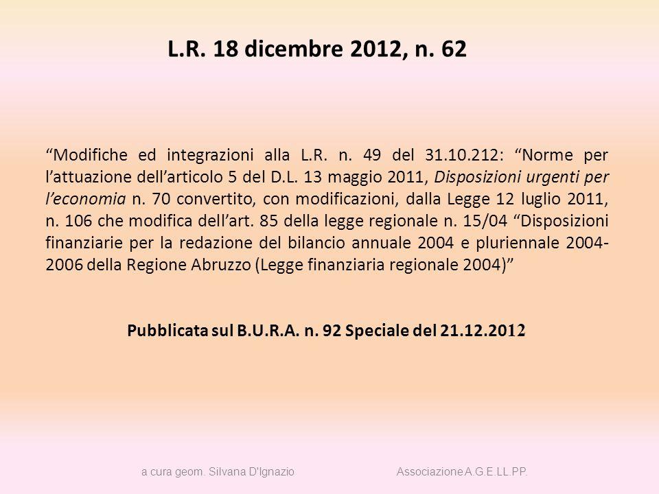 La L.R.31 ottobre 2012, n. 49 come modificata dalla L.R.