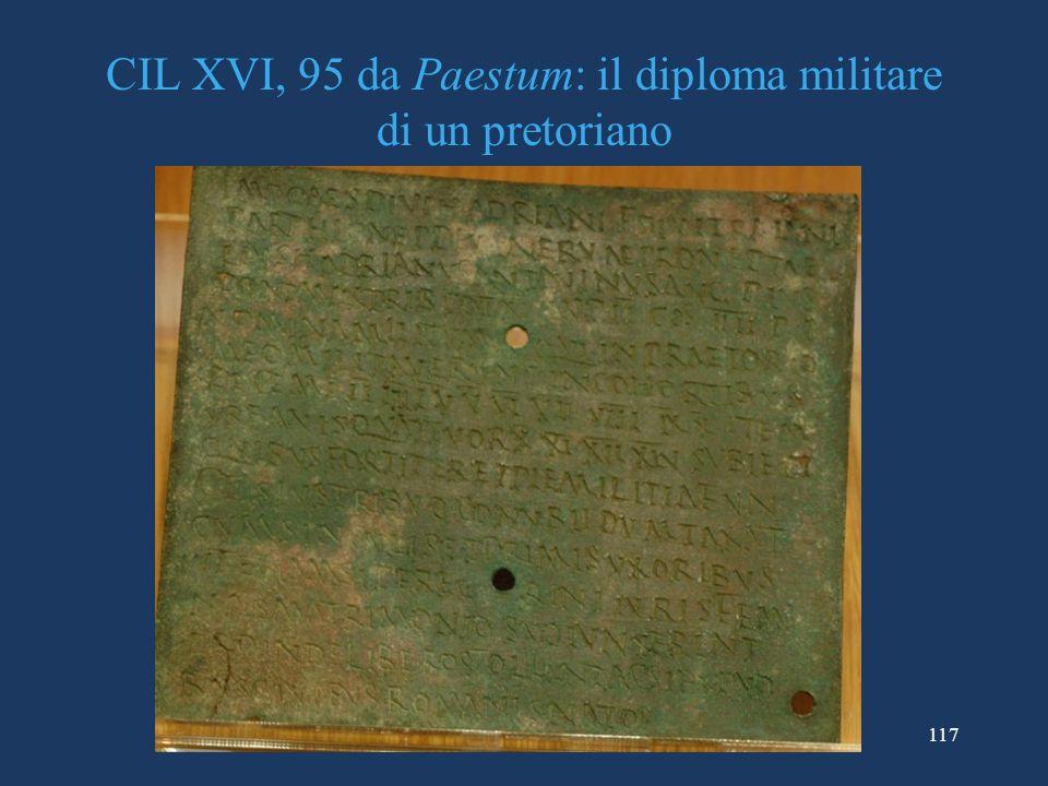 117 CIL XVI, 95 da Paestum: il diploma militare di un pretoriano