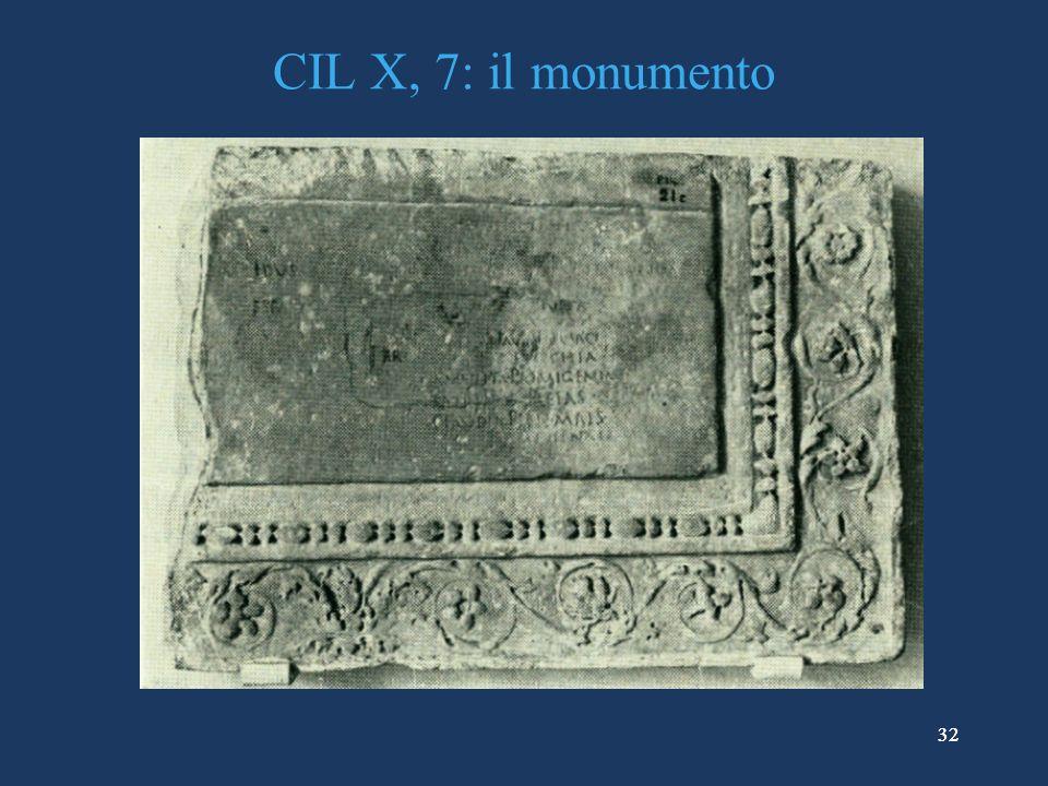 32 CIL X, 7: il monumento 32
