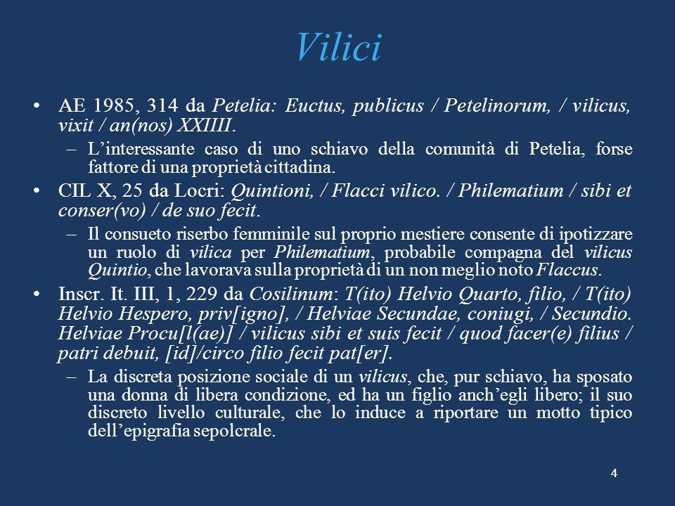 CIL X, 54 da Vibo Valentia: latto evergetico di una donna [---] Quinta / [---]ae, sacerdos per[petua?] / [divae Fausti?]nae, exornatum pop[---] /, [imp]ensa sua et aqua in id pe[rducta], / [decuri]onibus s(ingulis) HS VIII n(ummum), August[alibus ---].