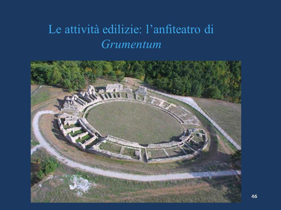 46 Le attività edilizie: lanfiteatro di Grumentum 46