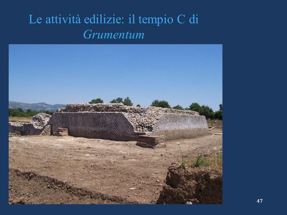 47 Le attività edilizie: il tempio C di Grumentum 47