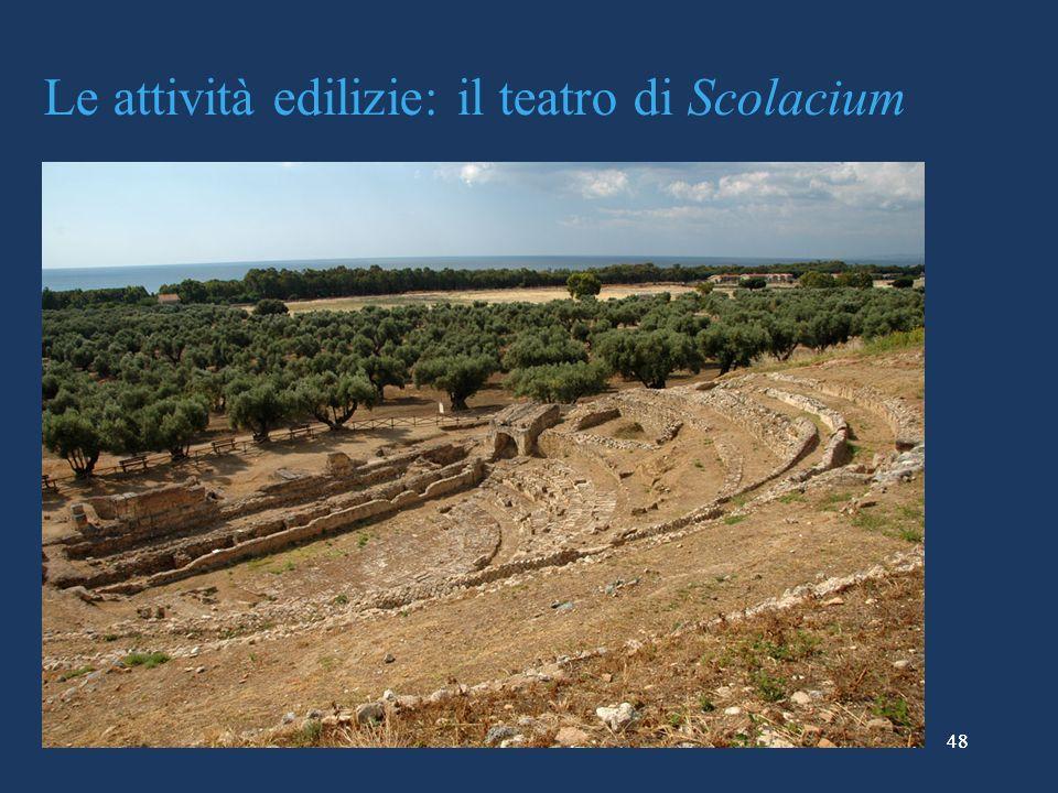 48 Le attività edilizie: il teatro di Scolacium 48