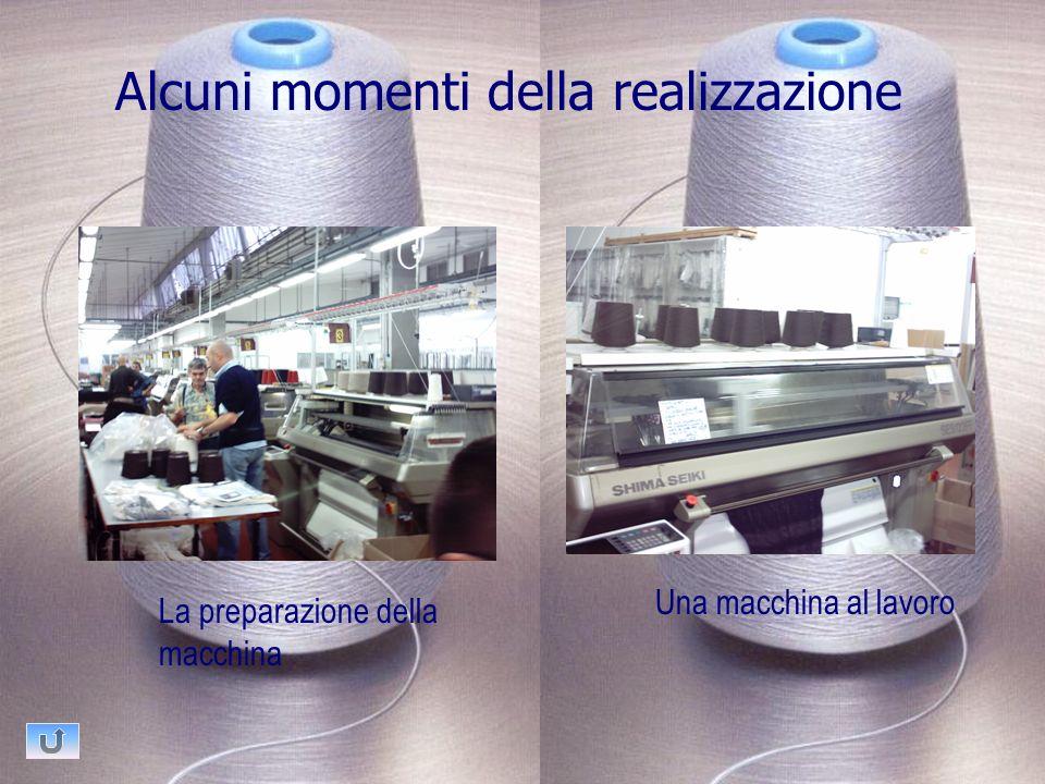 Alcuni momenti della realizzazione Una macchina al lavoro La preparazione della macchina