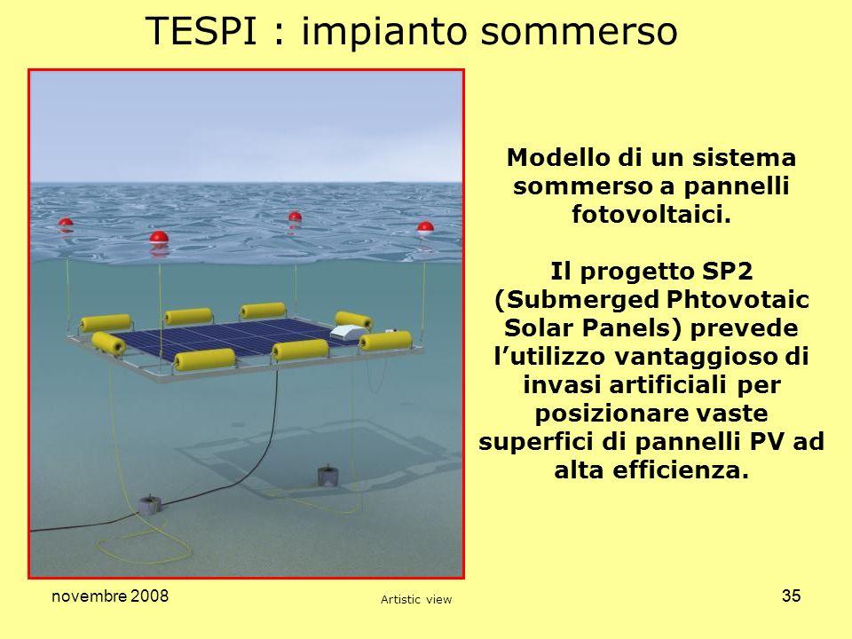 novembre 200835 TESPI : impianto sommerso Modello di un sistema sommerso a pannelli fotovoltaici. Il progetto SP2 (Submerged Phtovotaic Solar Panels)