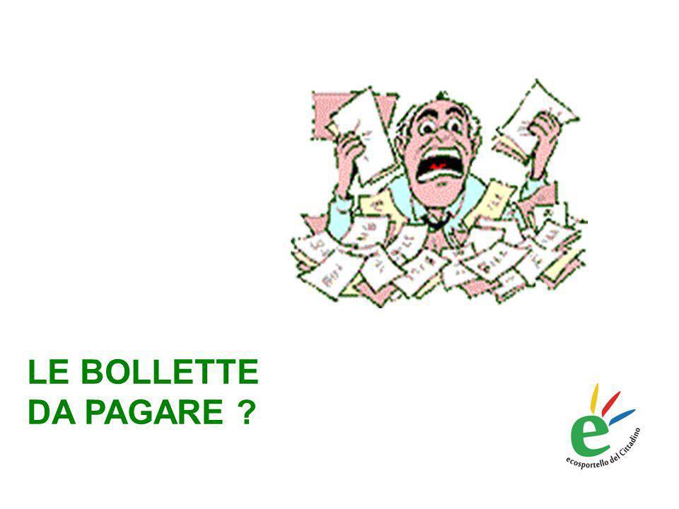 LE BOLLETTE DA PAGARE