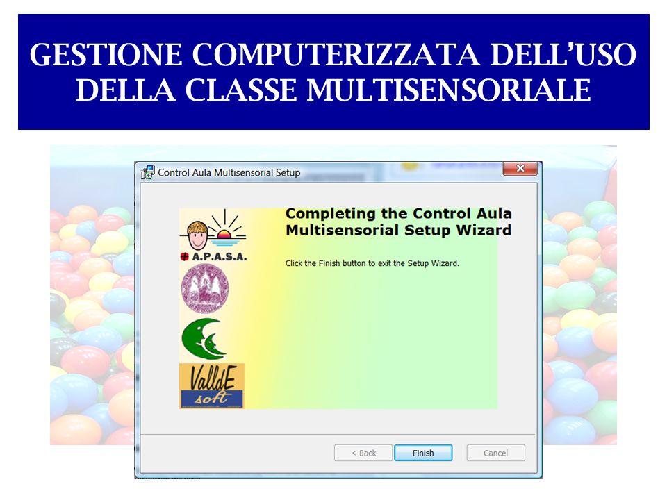 GESTIONE COMPUTERIZZATA DELLUSO DELLA CLASSE MULTISENSORIALE