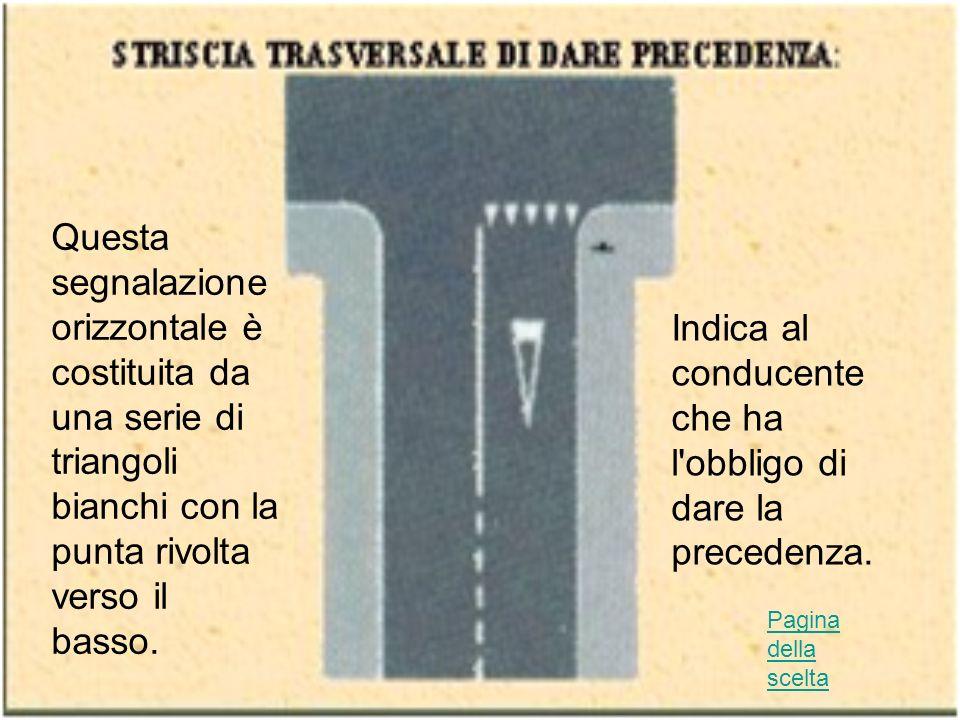 Che cosa fare Il pedone deve passare sulle strisce con la massima prudenza assicurandosi che la strada sia libera o che i veicoli si siano fermati per