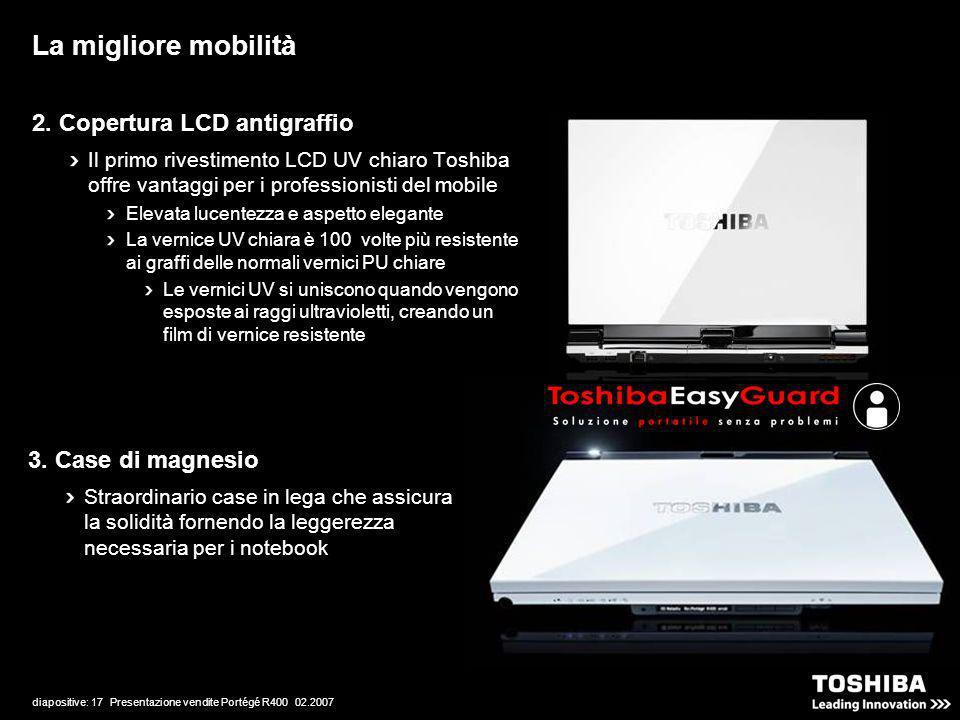 diapositive: 17 Presentazione vendite Portégé R400 02.2007 2.
