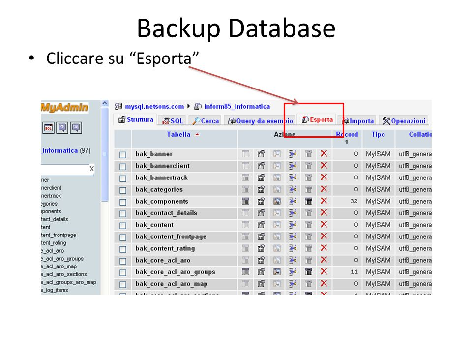 Backup Database Cliccare su Esporta