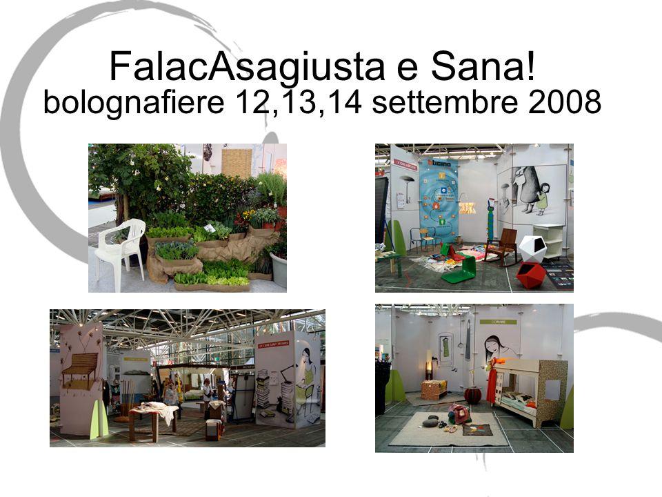 FalacAsagiusta e Sana! bolognafiere 12,13,14 settembre 2008