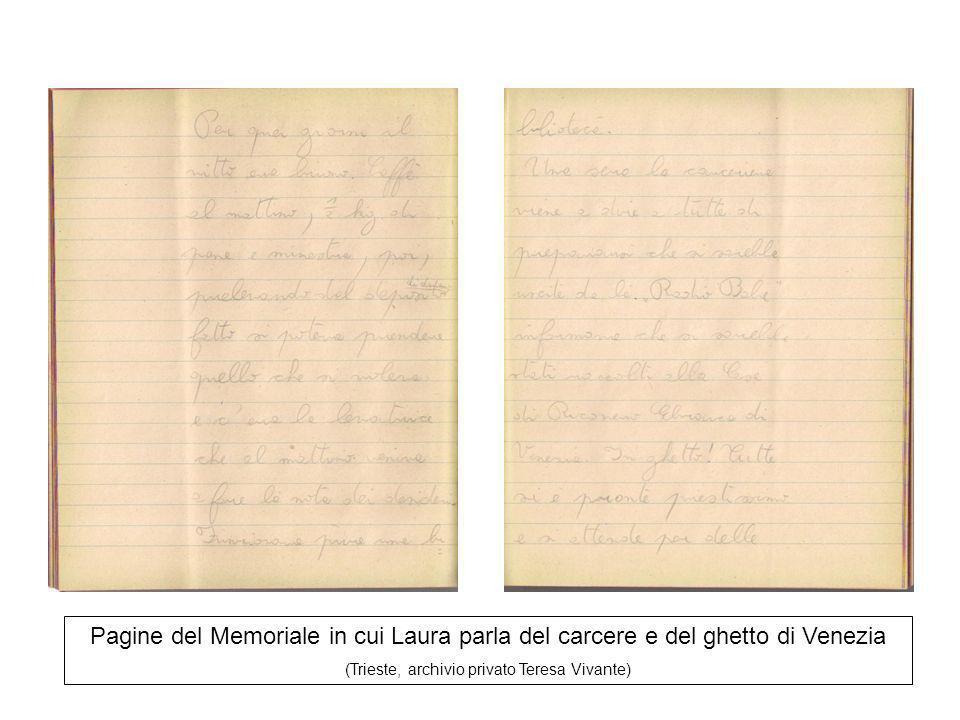 Pagine del Memoriale in cui Laura parla del carcere e del ghetto di Venezia (Trieste, archivio privato Teresa Vivante)
