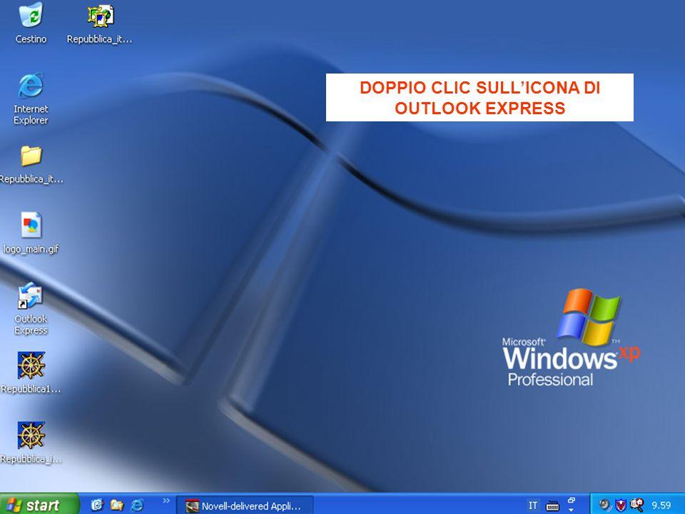 DOPPIO CLIC SULLICONA DI OUTLOOK EXPRESS