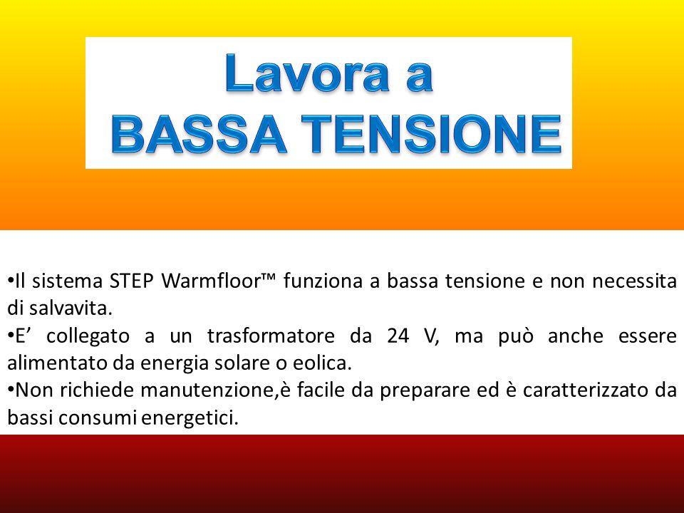 Il sistema STEP Warmfloor funziona a bassa tensione e non necessita di salvavita. E collegato a un trasformatore da 24 V, ma può anche essere alimenta