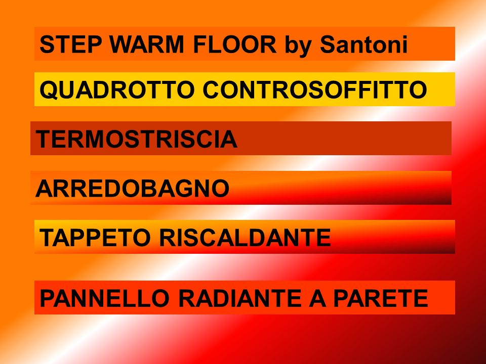 STEP WARM FLOOR by Santoni QUADROTTO CONTROSOFFITTO PANNELLO RADIANTE A PARETE TERMOSTRISCIA ARREDOBAGNO TAPPETO RISCALDANTE