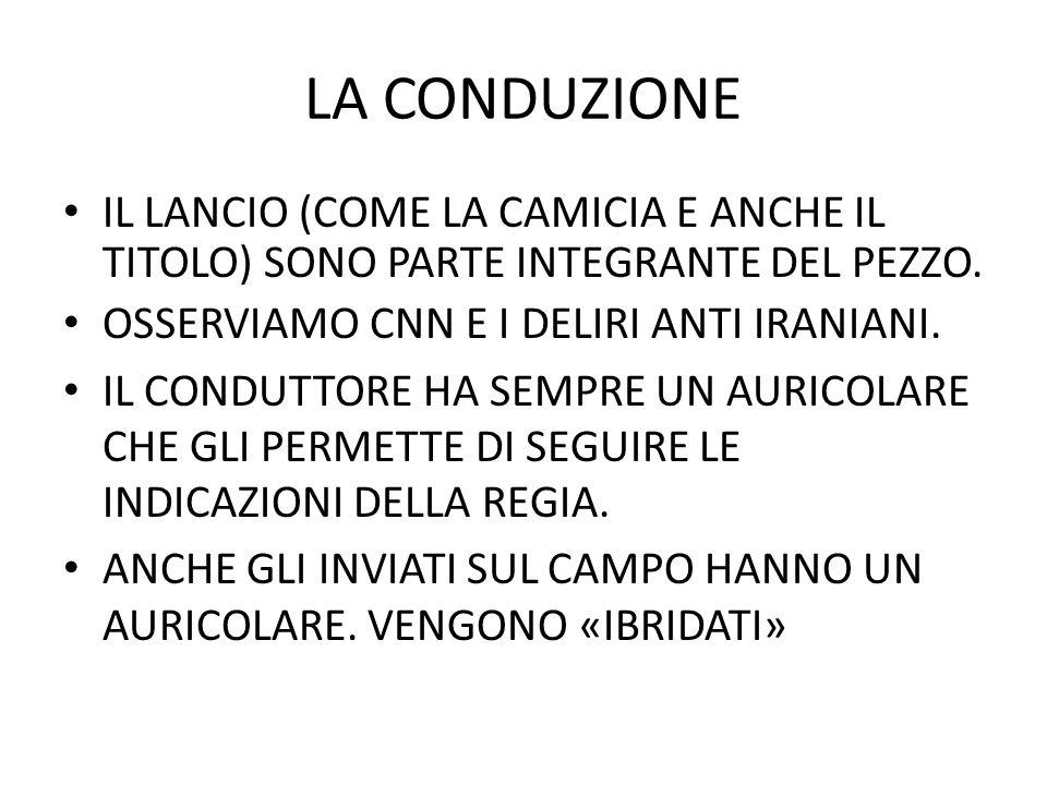 LA CONDUZIONE IL LANCIO (COME LA CAMICIA E ANCHE IL TITOLO) SONO PARTE INTEGRANTE DEL PEZZO.
