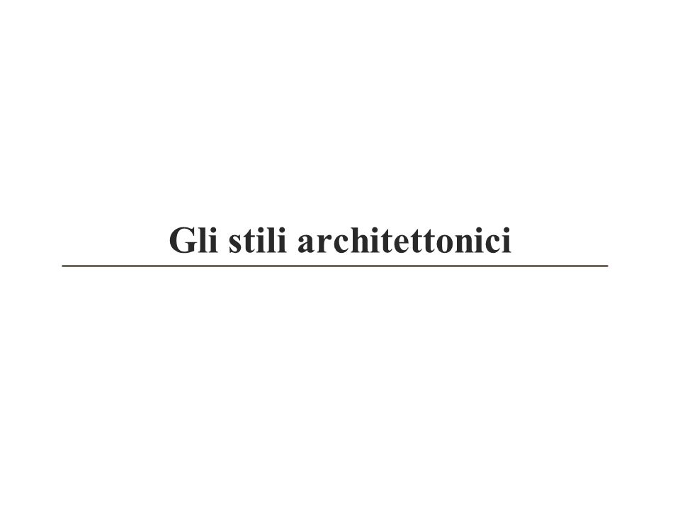 Gli stili architettonici