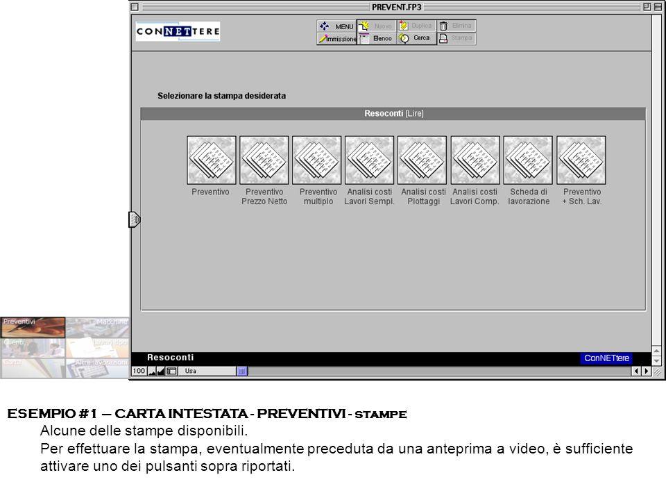 ESEMPIO #1 – CARTA INTESTATA - PREVENTIVI - stampe Alcune delle stampe disponibili.