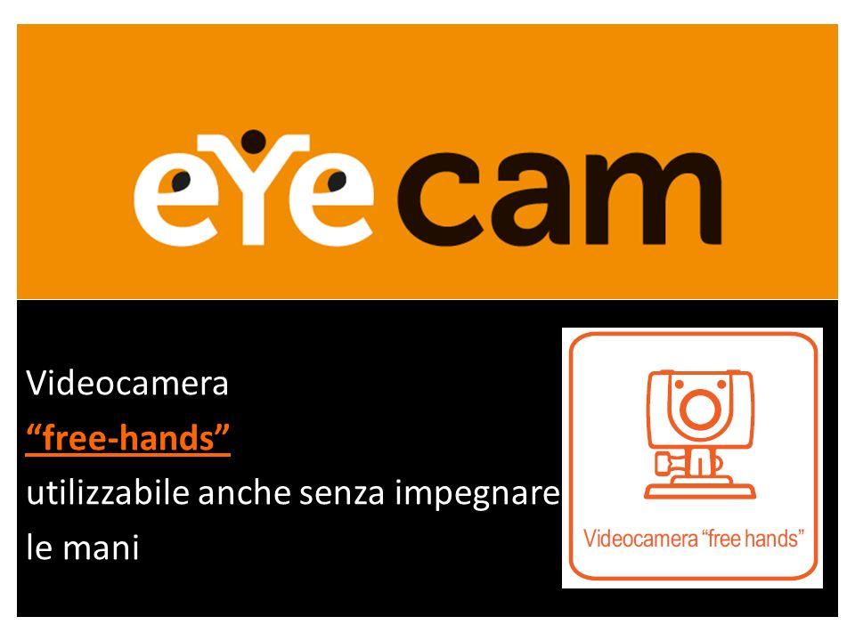 Videocamerafree-hands utilizzabile anche senza impegnare le mani
