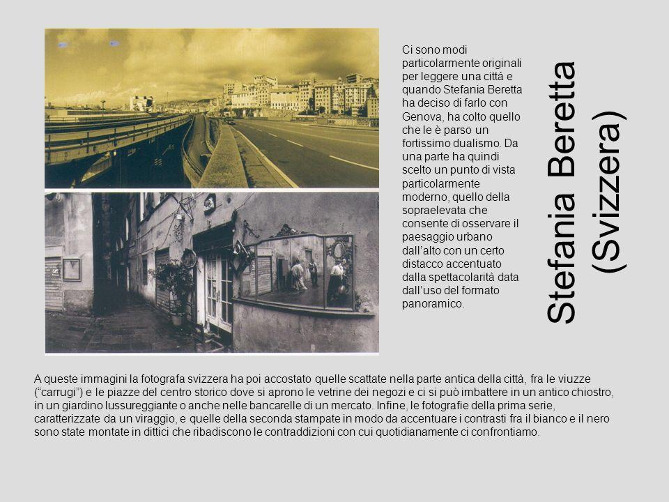 Stefania Beretta (Svizzera) A queste immagini la fotografa svizzera ha poi accostato quelle scattate nella parte antica della città, fra le viuzze (ca