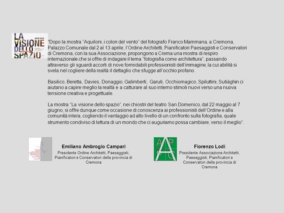 Dopo la mostra Aquiloni, i colori del vento del fotografo Franco Mammana, a Cremona, Palazzo Comunale dal 2 al 13 aprile, lOrdine Architetti, Pianific